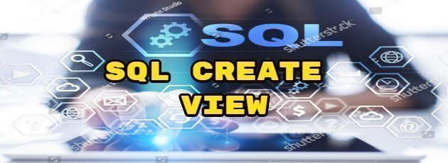 SQL CREATE VIEW
