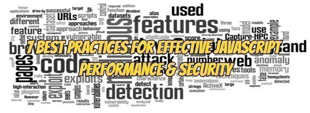7 Best Practices for Effective Javascript Performance & Security