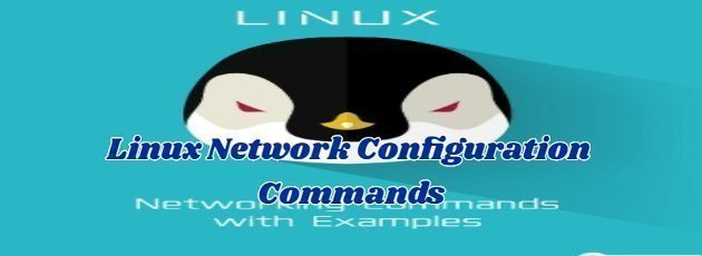 Linux Network Configuration Commands