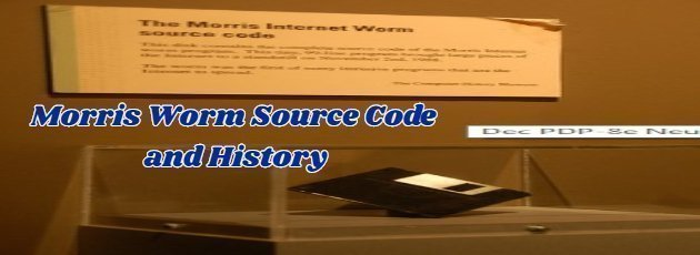Morris Worm Source Code and History