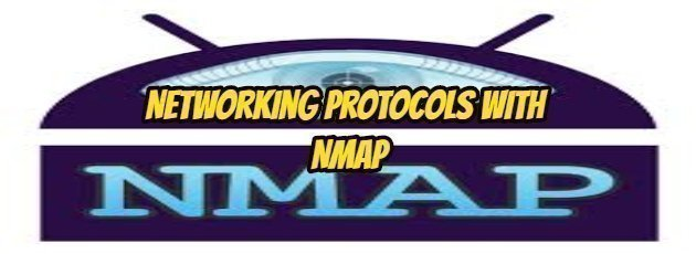 Networking Protocols with Nmap