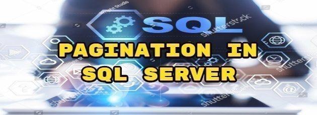 Pagination in SQL Server
