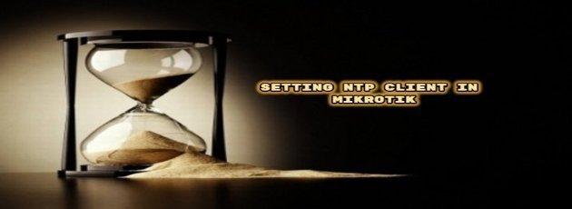 Setting NTP Client in Mikrotik