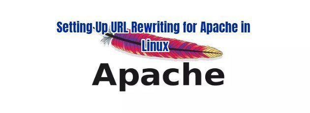 Setting Up URL Rewriting for Apache in Linux