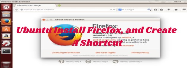 Ubuntu Install Firefox, and Create A Shortcut