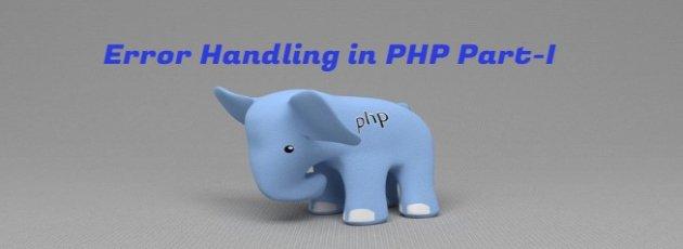 Error Handling in PHP Part-I