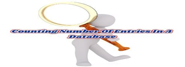 How to Counting Number Of Entries In A Database