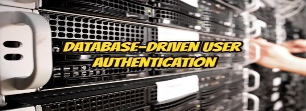 How to Database-Driven User Authentication?