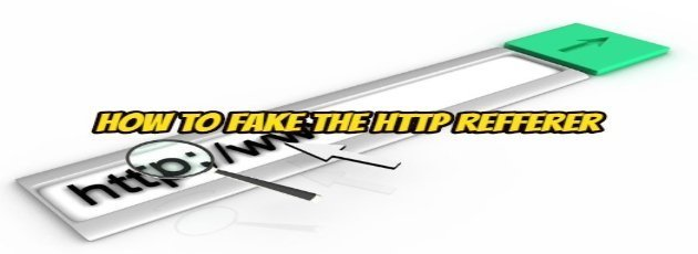 How to Fake the http Refferer