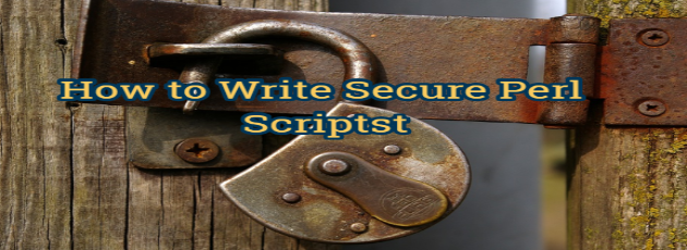 How to Write Secure Perl Scripts