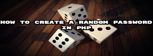 How to create a random password in PHP