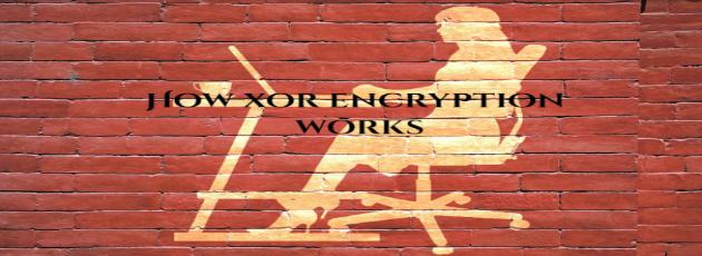 How xor Encryption Works
