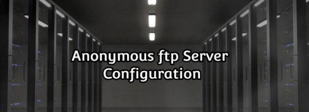 Anonymous ftp Server Configuration