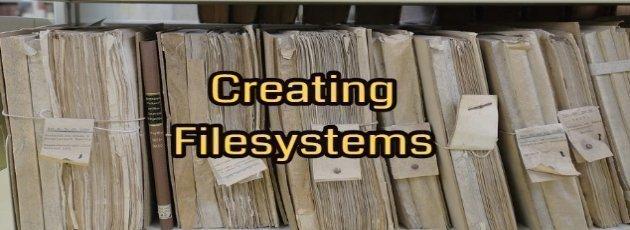 Creating Filesystems