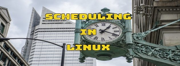 How to Scheduling in Linux?