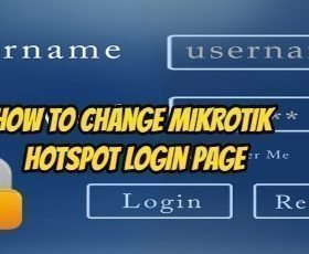 How To Change Mikrotik Hotspot Login Page – Technology