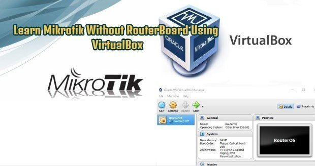 Learn Mikrotik Without RouterBoard Using VirtualBox