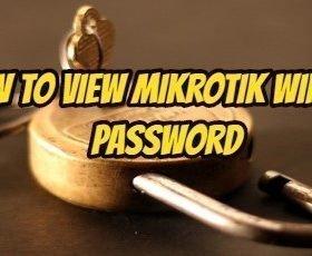How to View Mikrotik Winbox Password