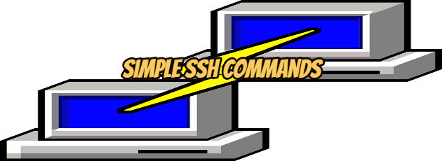 Simple SSH Commands
