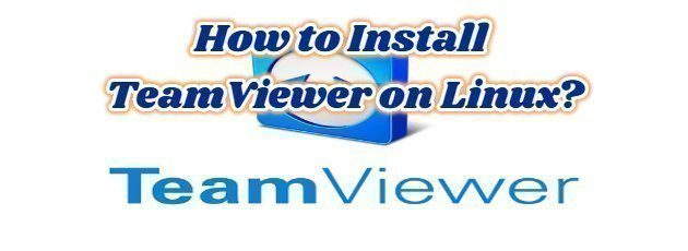 How to Install TeamViewer on Linux?