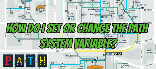 How do I set or change the PATH system variable?