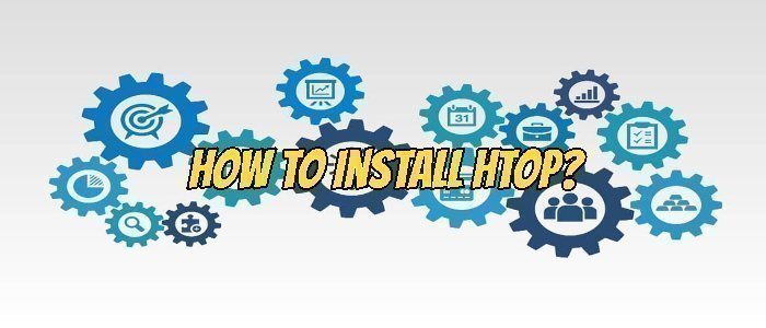 How to Install Htop?
