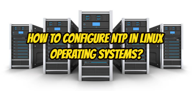 How to Configure NTP in Linux Operating Systems_